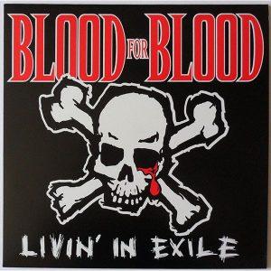 Виниловая пластинка LP BLOOD FOR BLOOD Livin' In Exile